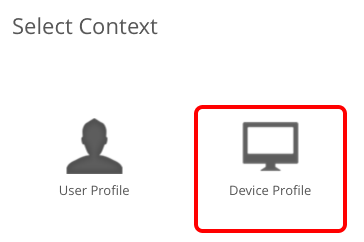 Select the Profile Context